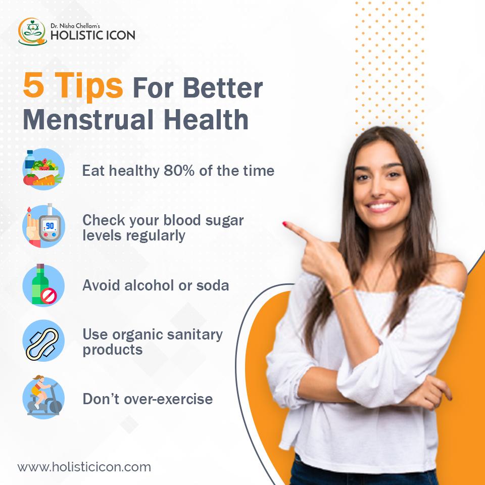 5 Tips for Better Menstrual Health